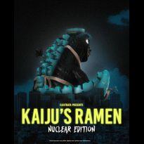 Kaiju Ramen (Nuclear Edition)
